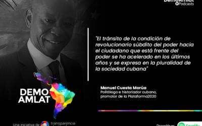 Podcast Demo Amlat – Manuel Cuesta Morúa